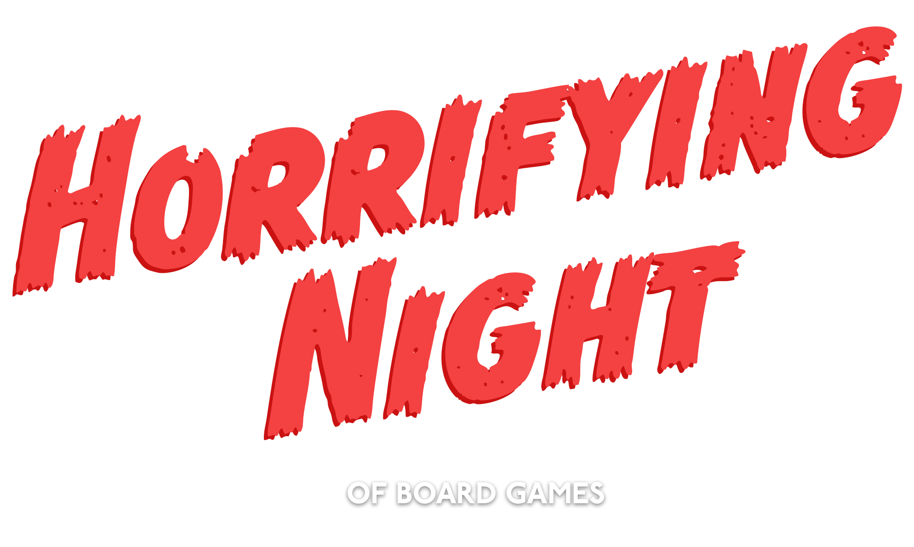 Horrifying night of board games